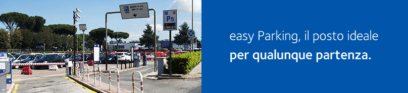 easy Parking, il posto ideale per qualunque partenza.